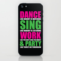 Dance, Sing, Work & Party iPhone & iPod Skin by def29 | Society6