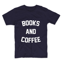 Books And Coffee, Graphic Tee, Unisex T-Shirt