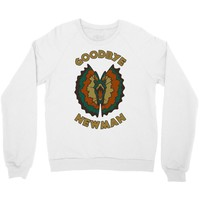 goodbye, newman Crewneck Sweatshirt