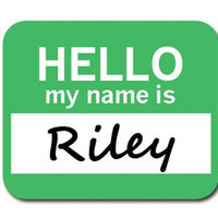 Riley Hello My Name Is Mouse Pad - No. 2