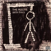 The Roots - Game Theory LP