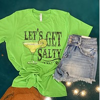 Let's Get Salty (marg) Tee-Everyday-Unisex Fit