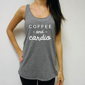 Coffee and Cardio Tank Top, Coffee and Cardio Eco Tank, Coffee & Cardio, Cardio and Coffee, Summer 2016 Tank Top, Strong Girl Clothing Tank