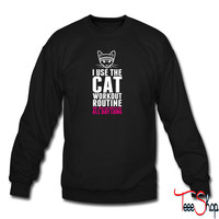 I Use The Cat Workout Routine sweatshirt