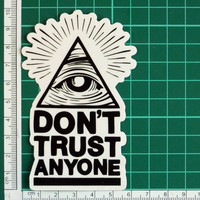 Don't Trust Anyone All Seeing Eye Of God Black On Clear Transparent Sticker Decal Large