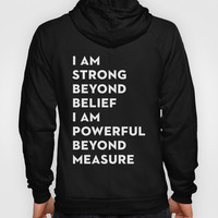 Strength&Power Hoody by Heart of Hearts Designs