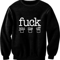 Fuck, You, Me, Off Sweater