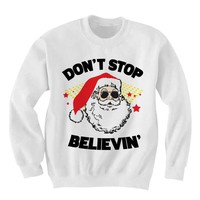 Don't Stop Believing Santa Sweatshirt