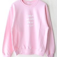 I Just Want To Be A Cat Oversized Sweatshirt - Pink
