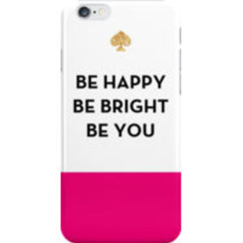 Be Happy, Be Bright, Be You - Kate Spade Inspired