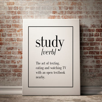 "Definition of the verb ""Study"" PRINTABLE Typography Print Black and White Minimalist Design Home Decor Name Definition Funny Wall Art"