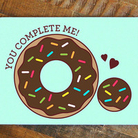 Funny Love Card, Donut Card, You complete me, chocolate doughnut card, pun card, anniversary card, food card, for boyfriend, for girlfriend