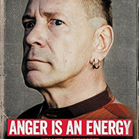 Anger Is an Energy - My Life Uncensored :  John Lydon / Sex Pistols
