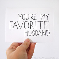 Valentines Day Card for Husband. You're My Favorite Husband. Black, White Text.