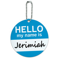 Jerimiah Hello My Name Is Round ID Card Luggage Tag