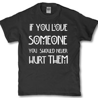 If you love someone you should never hurt them american horror story unisex adult t shirt