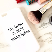 my brain is 80% song lyrics iPhone Case