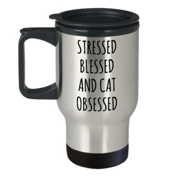 Cat Mug Cat Lover Gift Crazy Cat Lady Insulated Travel Coffee Cup for Cat Mom Cat Dad Stressed Blessed and Cat Obsessed