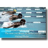 The More You Dream - Michael Phelps Quote - Motivational Classroom Poster