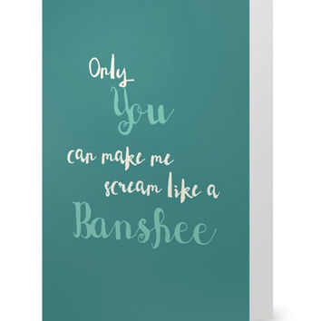 Romantic Valentine Card, Funny Green card, Scream like a Banshee Irish engagement wedding card humorous St Patrick's Day Card recycled paper