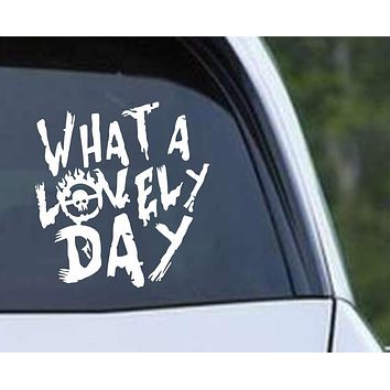 Mad Max Fury Road What a Lovely Day Vinyl Die Cut Decal Sticker