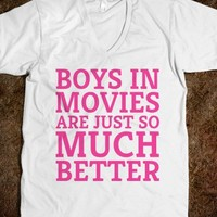 Boys In Movies Are Just So Much Better