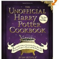 The Unofficial Harry Potter Cookbook: From Cauldron Cakes to Knickerbocker Glory--More Than 150 Magical Recipes for Muggles and Wizards: Dinah Bucholz: 9781440503252: Books