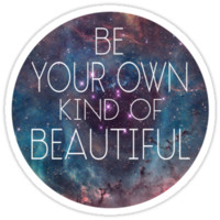 Be Your Own Kind Of Beautiful by Look Human