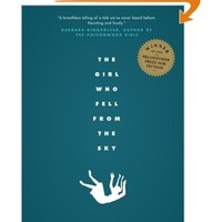 The Girl Who Fell from the Sky [Paperback]