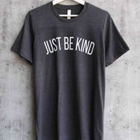 distracted - just be kind unisex graphic tee - dark grey