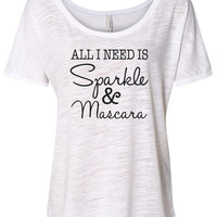 All I Need Is Sparkle and Mascara