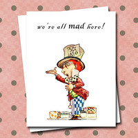 Mad Hatter Alice in Wonderland Note Card Set We're All Mad Here Blank Greeting Cards