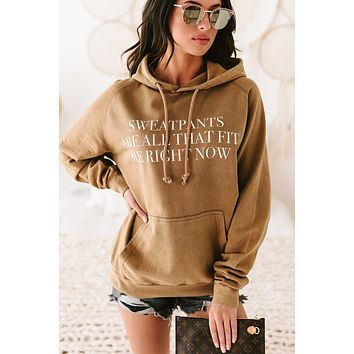 """""""Sweatpants Are All That Fit Me Right Now"""" Mineral Wash Graphic Hoodie (Vintage Camel) - Print On Demand"""