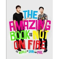 Walmart: The Amazing Book Is Not on Fire: The World of Dan and Phil