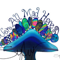 We're All Mad HerePoster