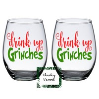DRINK UP GRINCHES Stemless Wine Glasses. Set of 2 Cheers Grinches Wine Glasses 21 oz Holiday Gift / couples Gift / Christmas Decor