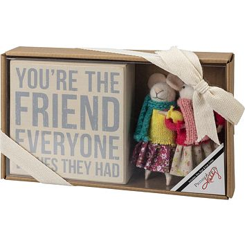 You're The Friend Everyone Wishes They Had Wooden Box Sign and Felt Mouse Doll Giftable Set