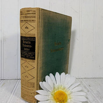 Kristin Lavransdatter A Trilogy by Sigrid Undset Nobel Prize Edition February 1929 The Bridal Wreath, The Mistress of Husaby, The Cross