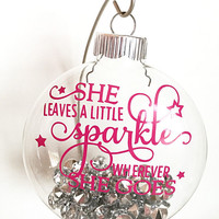 """She leaves a little sparkle wherever she goes - Pink Rhinestone - Christmas Ornament - Ornaments - Sparkles - 4"""" Ornament"""