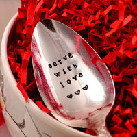 serve with love - serving spoon- Hostess Gift- Christmas- Thanksgiving-hand stamped