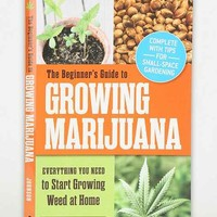 The Beginner's Guide to Growing Marijuana By Lloyd Johnson - Assorted One