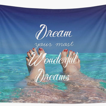 'Dream Your Most Wonderful Dreams - Water Floating Feet' Wall Tapestry by CorbinHenry