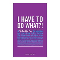 I Have To Do What? Notepad in Purple | Separates Tasks Into Must Do, Should Do, and Probably Won't Do