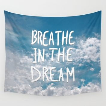 Breathe in the Dream... Wall Tapestry by Lisa Argyropoulos