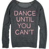 Dance Until You Can't - Grey