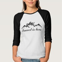 Travel is love shirt