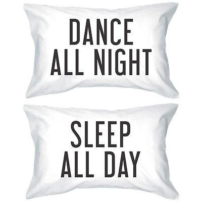 Image of Bold Statement Pillowcases - Dance All Night Sleep All Day Pillow Covers