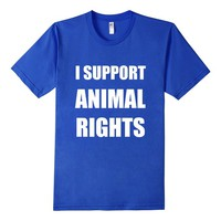I Support Animal Rights T-Shirt Animal Rights Clothing Tee