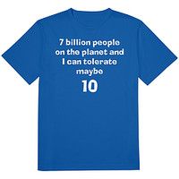 Only Tolerate 10 People Tee