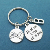 Personalized, Letter, Initial, All of me loves all of you, Keychain, Keyring, Pinky promise, All of me, Love, All of you, Key, Chain, Ring